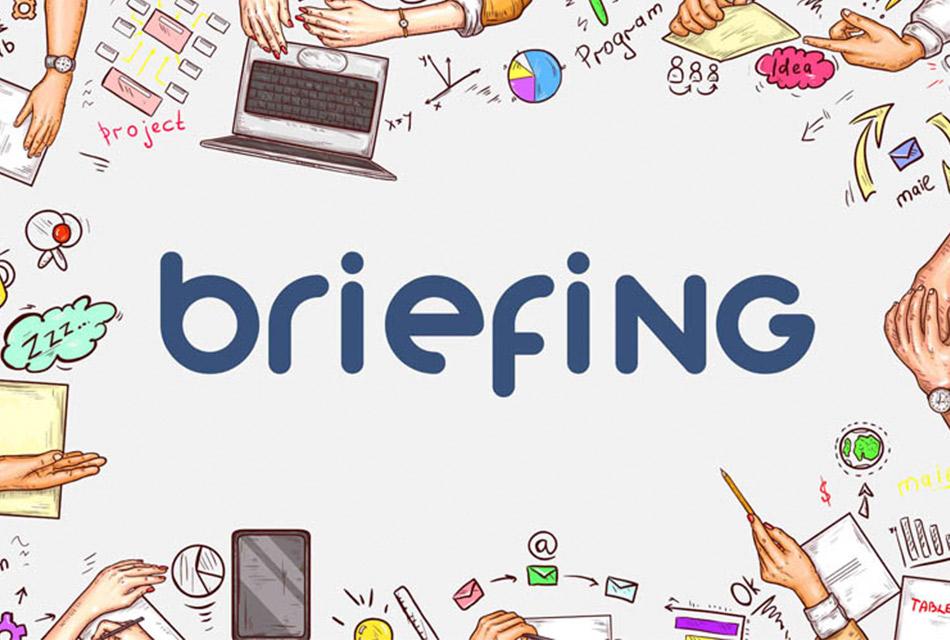 Briefing