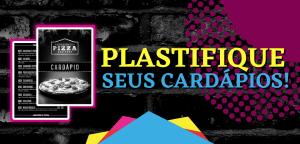 Read more about the article Plastifique seus cardápios!