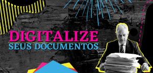 Read more about the article Digitalize seus documentos!